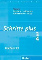 Cover-Bild zu Hilpert, Silke: Schritte plus 3 + 4. A2. Glossar Deutsch-Albanisch - Fjalorth Gjermanisht-Shqip