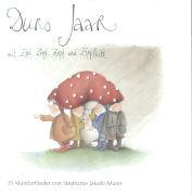 Cover-Bild zu Durs Jaar mit Zipf, Zapf, Zepf und Zipfelwitz von Jakobi-Murer, Stephanie