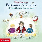 Cover-Bild zu Beethoven für Kinder. Königsfloh und Tastenzauber (Audio Download) von Simsa, Marko (Gelesen)
