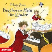 Cover-Bild zu Beethoven-Hits für Kinder (Audio Download) von Simsa, Marko (Gelesen)