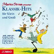 Cover-Bild zu Klassik-Hits für Klein und Groß (Audio Download) von Simsa, Marko
