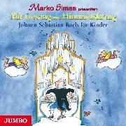 Cover-Bild zu Mit Gesang und Himmelsklang. Johann Sebastian Bach für Kinder (Audio Download) von Simsa, Marko