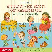 Cover-Bild zu Wie schön - ich gehe in den Kindergarten! (Audio Download) von Maske, Ulrich