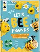Cover-Bild zu Pypke, Susanne: Let's Bee Friends