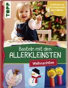 Cover-Bild zu Pypke, Susanne: Basteln mit den Allerkleinsten Weihnachten