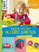 Cover-Bild zu Pypke, Susanne: Basteln mit den Allerkleinsten (eBook)