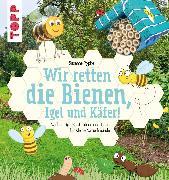 Cover-Bild zu Pypke, Susanne: Wir retten die Bienen, Igel und Käfer! (eBook)