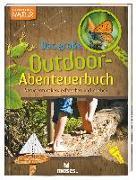 Cover-Bild zu Expedition Natur - Das große Outdoor-Abenteuerbuch von Oftring, Bärbel