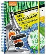 Cover-Bild zu Expedition Natur: Das Mikroskop-Forscherbuch von Oftring, Bärbel