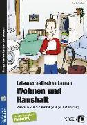 Cover-Bild zu Lebenspraktisches Lernen: Wohnen und Haushalt von Macheit, Monika