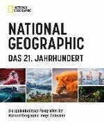 Cover-Bild zu NATIONAL GEOGRAPHIC Das 21. Jahrhundert von Döllner, Susanne (Übers.)