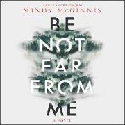 Cover-Bild zu Mcginnis, Mindy: Be Not Far from Me
