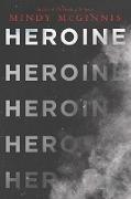 Cover-Bild zu McGinnis, Mindy: Heroine