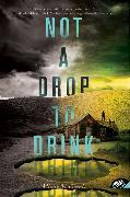 Cover-Bild zu McGinnis, Mindy: Not a Drop to Drink