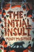 Cover-Bild zu McGinnis, Mindy: The Initial Insult