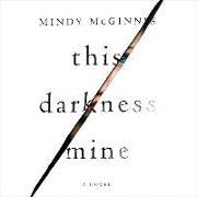 Cover-Bild zu Mcginnis, Mindy: This Darkness Mine