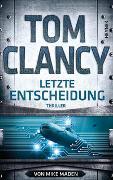 Cover-Bild zu Clancy, Tom: Letzte Entscheidung