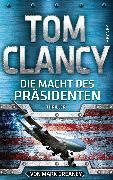 Cover-Bild zu Clancy, Tom: Die Macht des Präsidenten (eBook)