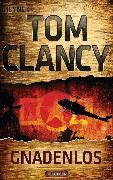 Cover-Bild zu Clancy, Tom: Gnadenlos (eBook)