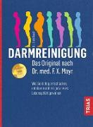 Cover-Bild zu Darmreinigung. Das Original nach Dr. med. F.X. Mayr (eBook) von Rauch, Erich