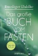 Cover-Bild zu Das große Buch vom Fasten von Dahlke, Ruediger