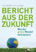 Cover-Bild zu Franken, Marcus: Bericht aus der Zukunft (eBook)