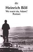 Cover-Bild zu Böll, Heinrich: Wo warst du, Adam?