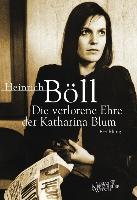 Cover-Bild zu Böll, Heinrich: Die verlorene Ehre der Katharina Blum (eBook)