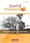 Cover-Bild zu Español Profesional ¡hoy!, A1-A2+, Handreichungen für den Unterricht mit Kopiervorlagen von Bürsgens, Gloria