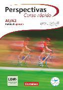 Cover-Bild zu Perspectivas - Curso rápido, A1/A2, Kursbuch mit Vokabeltaschenbuch und Lösungsheft, Inkl. Audio-CDs und Video-DVD von Bürsgens, Gloria