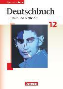 Cover-Bild zu Deutschbuch - Oberstufe, Gymnasium Bayern, 12. Jahrgangsstufe, Schülerbuch von Baum, Monika