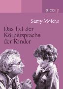 Cover-Bild zu Molcho, Samy: Das 1x1 der Körpersprache der Kinder (eBook)