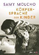 Cover-Bild zu Molcho, Samy: Körpersprache der Kinder (eBook)