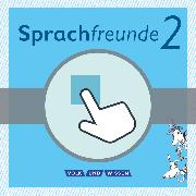 Cover-Bild zu Sprachfreunde, Sprechen - Schreiben - Spielen, Ausgabe Nord/Süd - Neubearbeitung 2015, 2. Schuljahr, Interaktive Übungen als Ergänzung zum Arbeitsheft, Auf CD-ROM