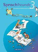 Cover-Bild zu Sprachfreunde, Sprechen - Schreiben - Spielen, Ausgabe Nord/Süd - 2010 und Neubearbeitungen 2015, 3. Schuljahr, Ferienspaß mit Freunden, Arbeitsheft, Beilage mit farbigen Klebestickern von Lemke, Liane