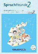 Cover-Bild zu Sprachfreunde, Sprechen - Schreiben - Spielen, Ausgabe Süd (Sachsen, Sachsen-Anhalt, Thüringen) - Neubearbeitung 2015, 2. Schuljahr, Arbeitsheft, Schulausgangsschrift von Kelch, Susanne