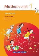 Cover-Bild zu Mathefreunde, Ausgabe Nord 2010 (Berlin, Brandenburg, Mecklenburg-Vorpommern, Sachsen-Anhalt), 1. Schuljahr, Arbeitsheft von Elies, Catrin