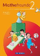 Cover-Bild zu Mathefreunde, Ausgabe Süd 2010 (Sachsen, Thüringen), 2. Schuljahr, Schülerbuch mit Kartonbeilagen von Elies, Catrin