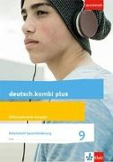 Cover-Bild zu deutsch.kombi plus 9. Differenzierende Allgemeine Ausgabe. Arbeitsheft Sprachförderung Klasse 9