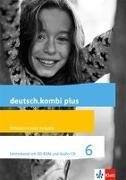 Cover-Bild zu deutsch.kombi plus. Lehrerband mit CD-ROM und Audio-CD 6. Schuljahr. Allgemeine Ausgabe