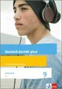 Cover-Bild zu deutsch.kombi plus 9. Arbeitsheft mit Lösungsteil Klasse 9. Differenzierende Allgemeine Ausgabe