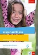 Cover-Bild zu deutsch.kombi plus. Arbeitsheft Sprachförderung 6. Schuljahr. Allgemeine Ausgabe. Differenzierende Ausgabe