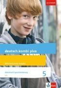 Cover-Bild zu deutsch.kombi plus. Arbeitsheft Sprachförderung. 5. Schuljahr. Differenzierende Allgemeine Ausgabe ab 2015