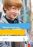 Cover-Bild zu deutsch.kombi plus. Arbeitsheft 5. Schuljahr. Allgemeine Ausgabe von Utheß, Sabine