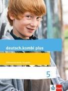 Cover-Bild zu deutsch.kombi plus. Schülerbuch 5. Schuljahr. Differenzierende Allgemeine Ausgabe ab 2015