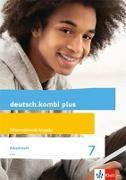 Cover-Bild zu deutsch.kombi plus. Arbeitsheft mit Lösungsteil. Klasse 7. Differenzierende Allgemeine Ausgabe ab 2015