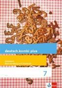 Cover-Bild zu deutsch.kombi plus. Arbeitsheft Rechtschreibung und Grammatik 7. Schuljahr. Differenzierende Allgemeine Ausgabe ab 2015