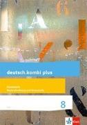 Cover-Bild zu deutsch.kombi plus 8. Differenzierende Allgemeine Ausgabe. Arbeitsheft Rechtschreibung/Grammatik Klasse 8