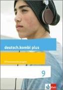 Cover-Bild zu deutsch.kombi plus 9. Schülerbuch Klasse 9. Differenzierende Allgemeine Ausgabe ab 2015