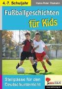 Cover-Bild zu Fußballgeschichten für Kids (eBook) von Tiemann, Hans-Peter